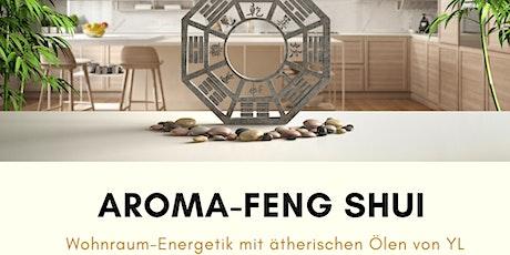VORTRAG Aroma-Feng Shui Tickets