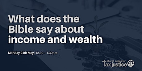 Bible Study | What does the Bible  say about income and wealth? tickets