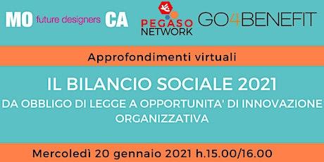 Il Bilancio Sociale 2021: da obbligo di legge a opportunità di innovazione biglietti