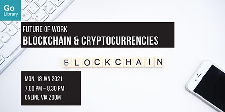 Blockchain and Cryptocurrencies | Future of Work tickets