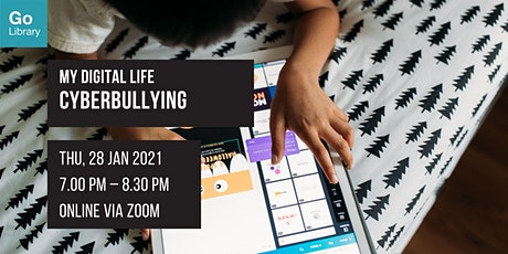 Cyberbullying | My Digital Life tickets