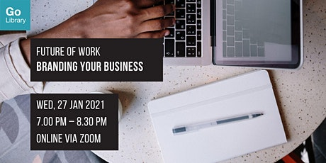 Branding Your Business | Future of Work tickets