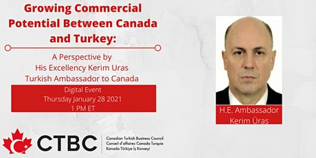 Growing Commercial Potential Between Canada and Turkey tickets