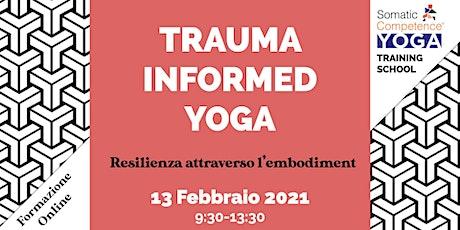 Trauma-informed Yoga. Resilienza attraverso l'embodiment biglietti