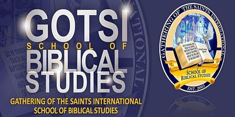 Gathering Of The Saints International School Of Biblical Studies tickets