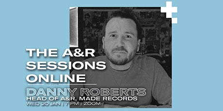 The A&R Session Online with Danny Roberts tickets