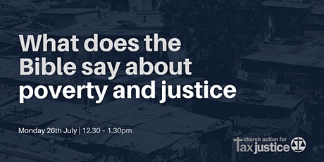 Bible Study | What does the Bible say about poverty and justice? tickets