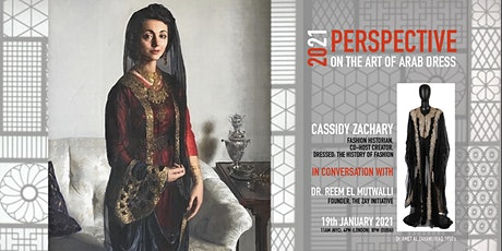 DIALOGUES ON THE ART OF ARAB FASHION: 2021 PERSPECTIVE ON ART OF ARAB DRESS tickets