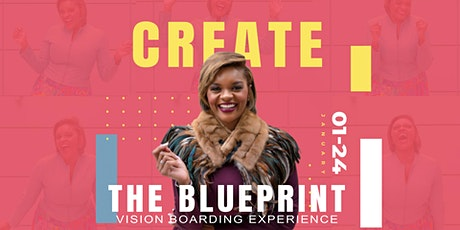 Create The Blueprint  Vision Boarding Experience tickets