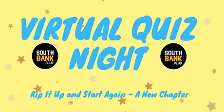 The SouthBank Club Virtual Quiz Night! tickets