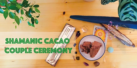 Shamanic Cacao Couple Ceremony //  Valentinstag-Special tickets
