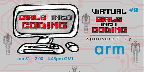 Virtual Girls Into Coding #8! Join us & Get involved! tickets
