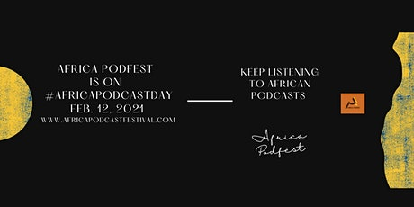 #AfricaPodcastDay by Africa Podfest tickets