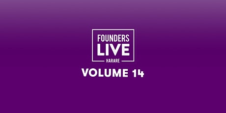 Founders Live Harare Volume 14 tickets