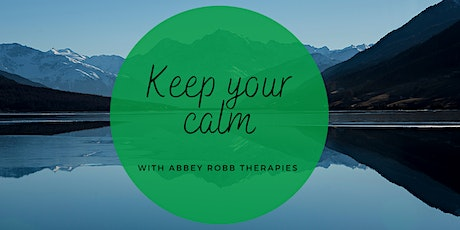 Keep Your Calm with Abbey Robb Therapies tickets