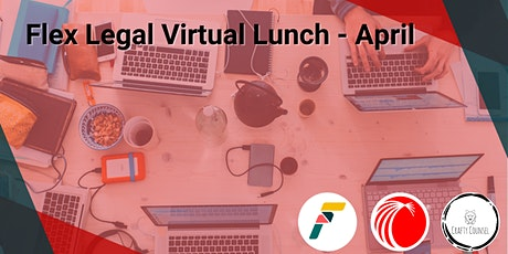 Flex Legal virtual lunch with Lexis Nexis and Crafty Counsel - April tickets