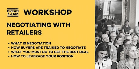 Workshop: How to Negotiate with Retailers tickets