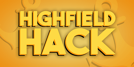 Highfield Hack 2021 tickets