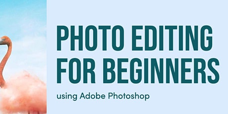 Photo Editing for Beginners using Adobe Photoshop tickets