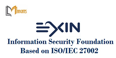 EXIN Information Security Foundation ISO/IEC 27002 2Day Virtual - Melbourne tickets