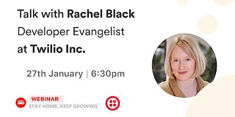 [Talk] Rachel Black - Developer Evangelist at Twilio Inc. tickets