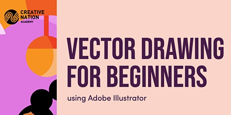 Vector Drawing for Beginners using Adobe Illustrator tickets
