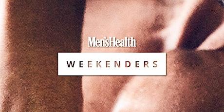 Men's Health Weekenders: Part 5 tickets