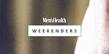Men's Health Weekenders: Part 7 tickets