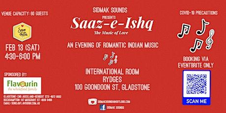 Saaz-E-Ishq - An evening of romantic Indian music tickets