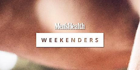 Men's Health Weekenders: Part 4 tickets