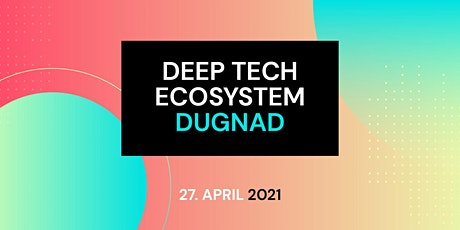 Technoport 2021 - Deep Tech Dugnad tickets