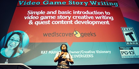 Video Game Story Writing 101 tickets