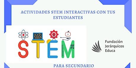 """Mini curso:"""" Actividades STEM interactivas con tus estudiantes: secundario"""" entradas"""