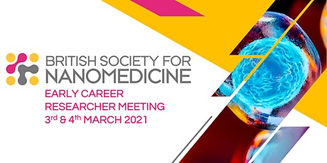 British Society for Nanomedicine Early Career Researcher Spring Meeting tickets
