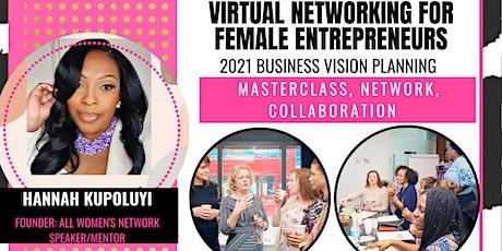 Virtual Networking For Female Entrepreneurs tickets