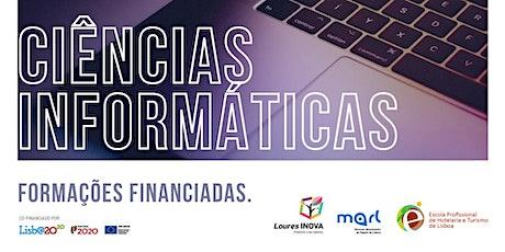 Formação Certificada - Ciências Informáticas | EPHTL/Loures Inova bilhetes