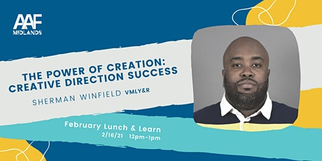 AAF February Lunch & Learn: Creative Direction Success tickets
