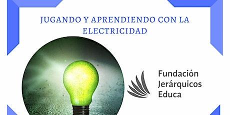 """Mini curso:""""Jugando y aprendiendo con la electricidad"""" boletos"""
