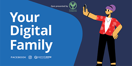 Your Digital Family Quiz! tickets