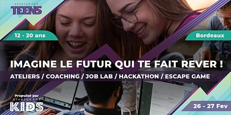 Startup For Teens / Scolaires - Bordeaux tickets