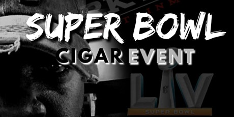 Dark Nite's Super Bowl Cigar Event tickets