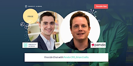 Fireside Chat with Pendo CPO, Brian Crofts tickets