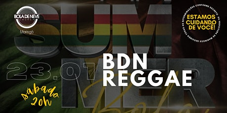 THE SUMMER BOLA: BDN REGGAE (23/01) 20h ingressos