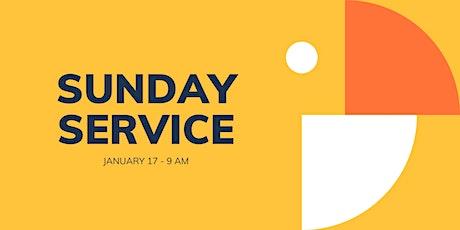 Sunday Service 1/17 - 9 am tickets