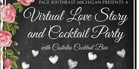 PACE Southeast Michigan Virtual Valentine's Cocktail Party tickets