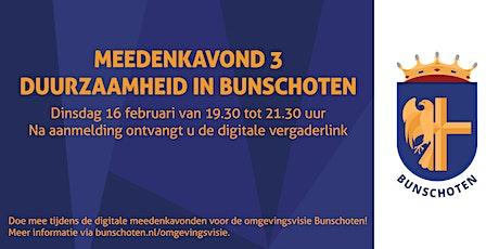 Meedenkavond 3: Duurzaamheid in Bunschoten tickets