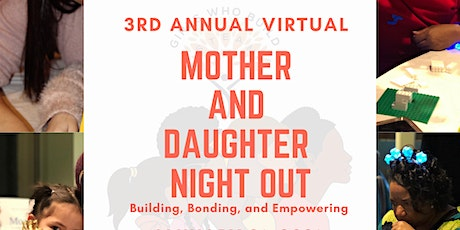 3rd Annual Virtual  Mother  and Daughter  Night Out tickets