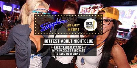 Sapphire Bikini Bar & Nightclub (FREE RIDE) - #1 Party in Las Vegas, NV tickets