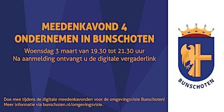 Meedenkavond 4: Ondernemen in Bunschoten tickets