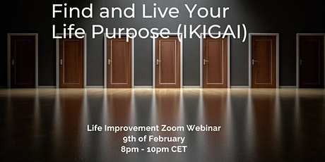 Find & Live Your Life Purpose (IKIGAI) - Online Personal Development Event tickets